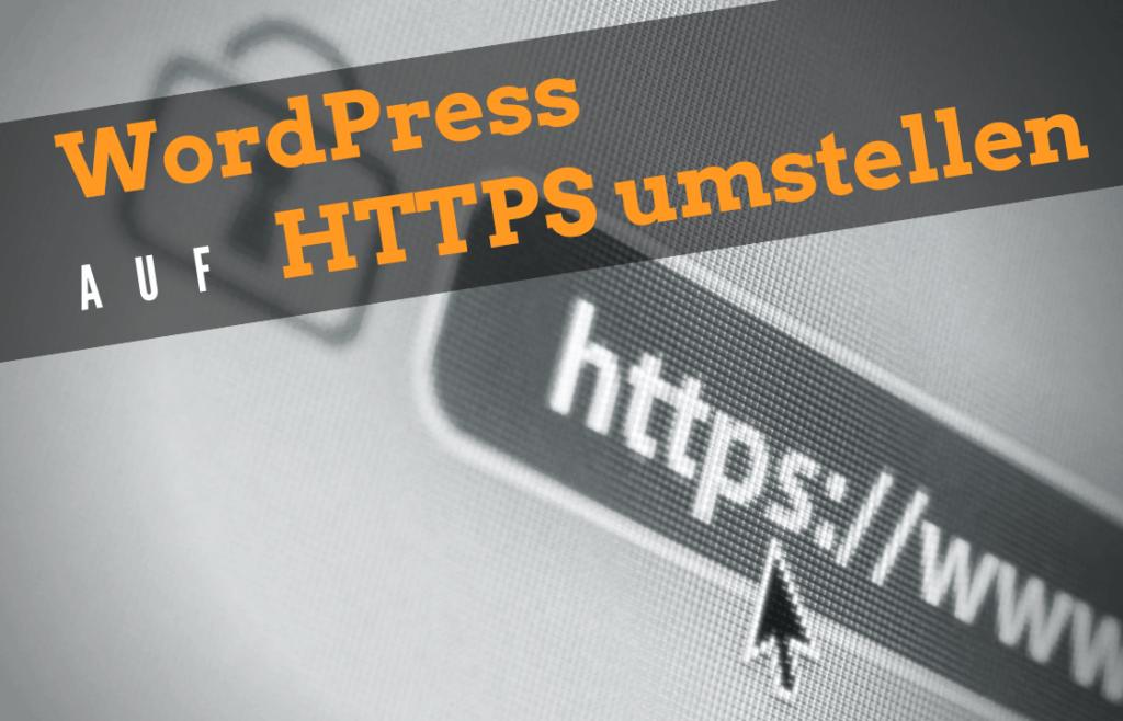 WordPress auf HTTPS / SSL umstellen