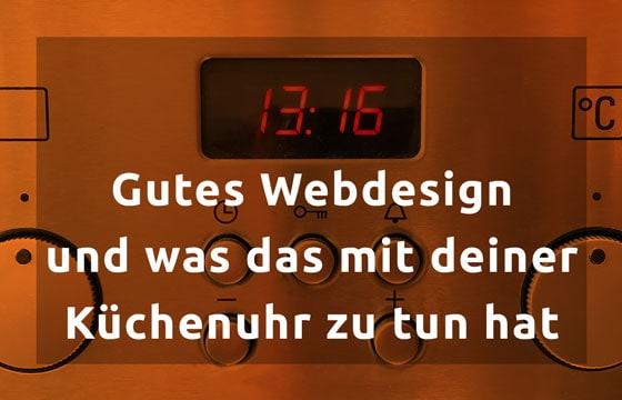 Gutens Webdesign und deine Küchenuhr