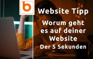Website Tipp - Worum geht es auf deiner Website - der 5 Sekunden Test