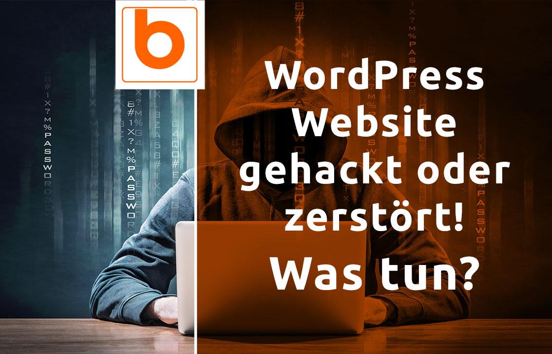 WordPress Website gehackt oder zerstört – was tun?